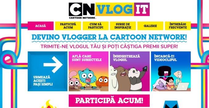 CARTOON NETWORK deschide oficial concursul CN Vlog It