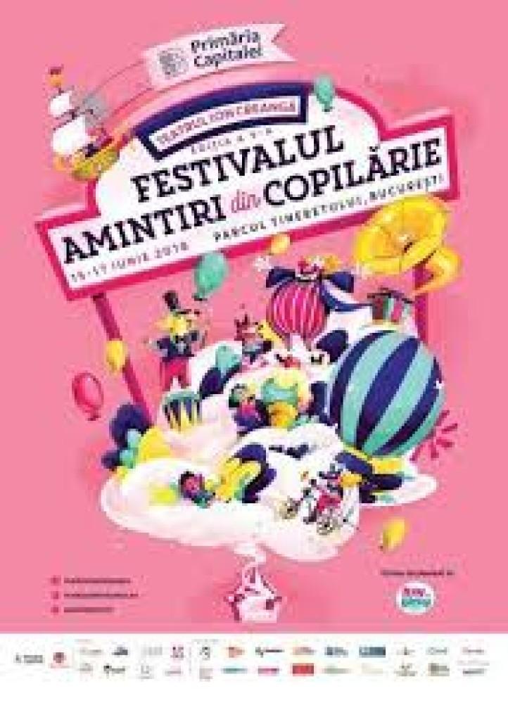 FESTIVALUL AMINTIRI DIN COPILĂRIE, un festival cât un carnaval, pentru întreaga familie