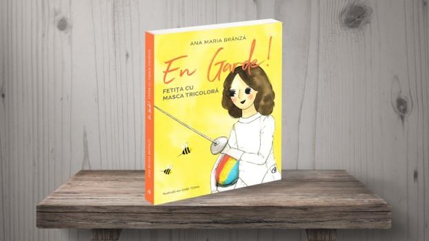 """Ana-Maria Brânză lansează cartea pentru copii """"En Garde! Fetița cu masca tricoloră"""""""
