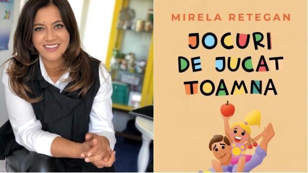 """Mirela Retegan lansează o nouă carte pentru părinți și copii: """"Jocuri de jucat toamna"""""""