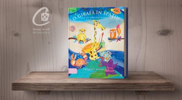 """""""O girafă în spațiu și alte șapte lumi ascunse"""", de Cristina Donovici, disponibilă în precomandă"""