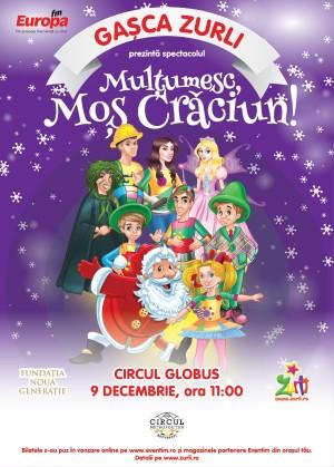 """Gaşca Zurli prezintă spectacolul """"Mulțumesc, Moş Crăciun!"""""""