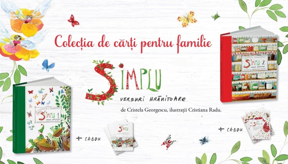 """Colecția de cărți pentru familie """"SIMPLU. Versuri hrănitoare"""", într-o ediție cu texte revizuite"""